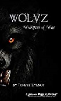 Book Review – Wolvz: Whispers ofWar